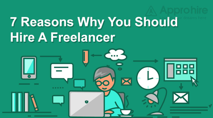 7 Reasons Why You Should Hire A Freelancer
