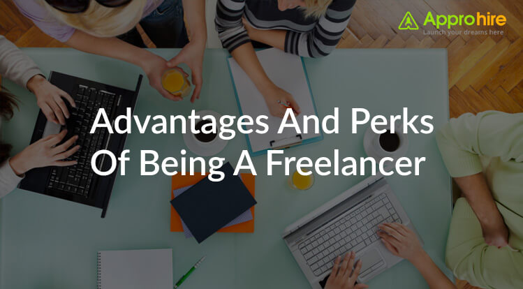 Advantages And Perks Of Being A Freelancer
