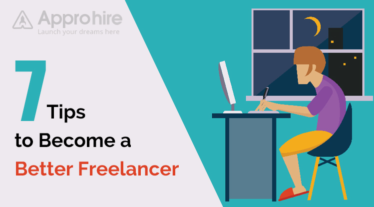 7 Tips to Become a Better Freelancer - Proven Tips